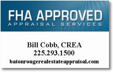 Baton Rouge LA FHA Home Appraisers