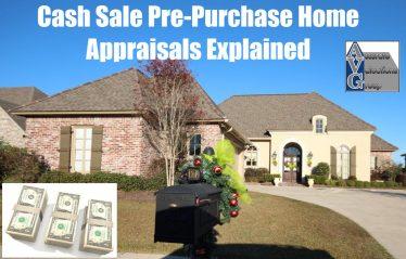 Baton Rouge Pre-Purchase Cash Sale Home Appraisals Explained